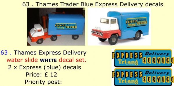 63 . Tri-ang Thames Trader Blue Express Delivery decals